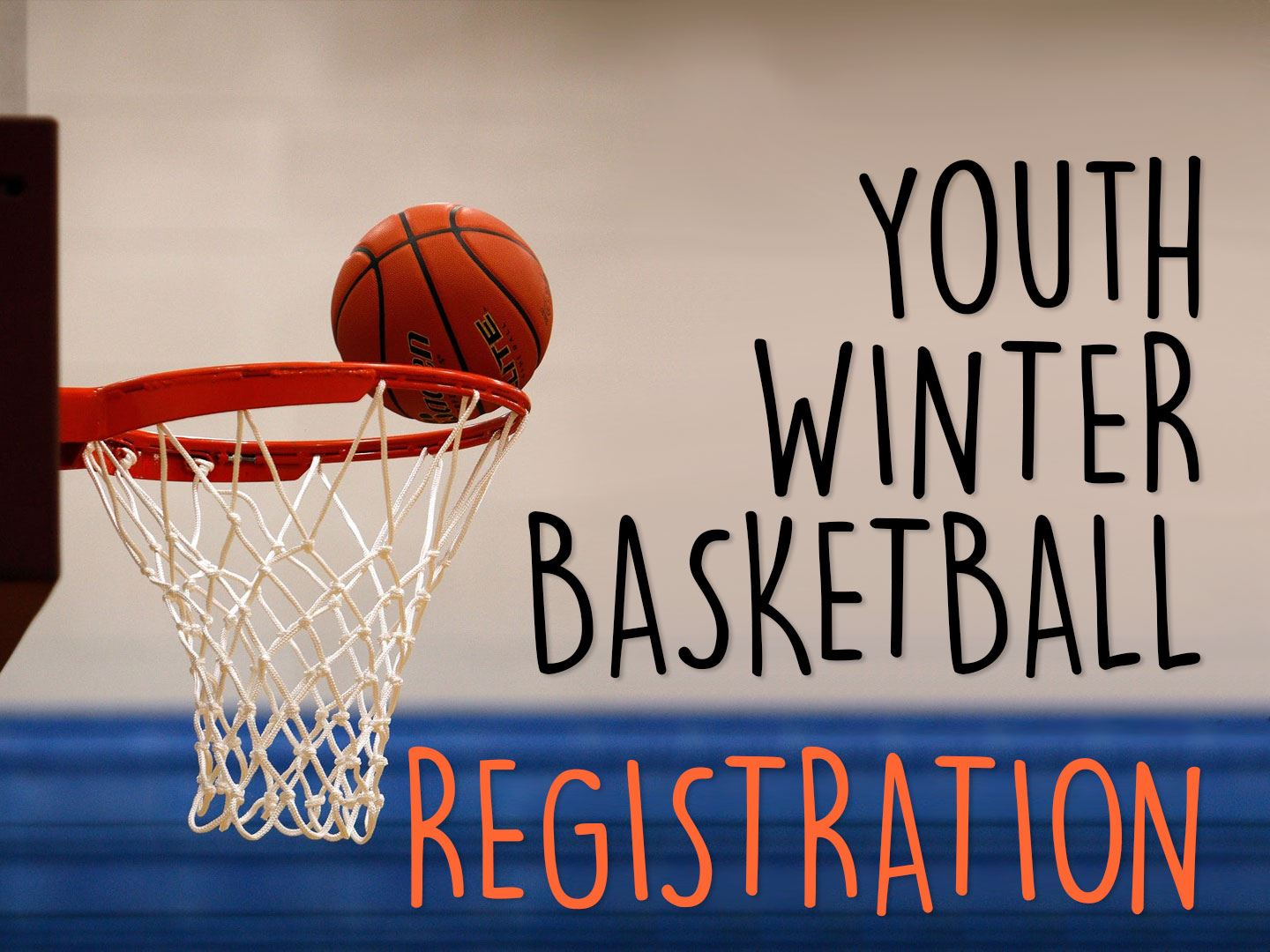 News Image Youth Winter Basketball Registration